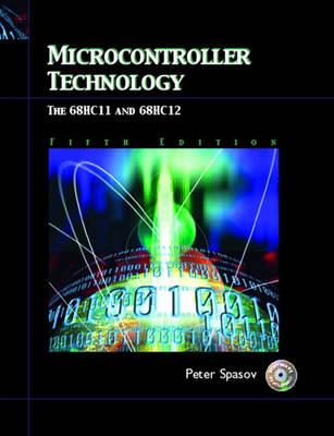 Microcontroller Technology: The 68HC11: United States Edition