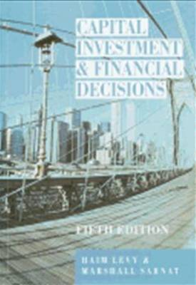 Capital Investment and Financial Decisions