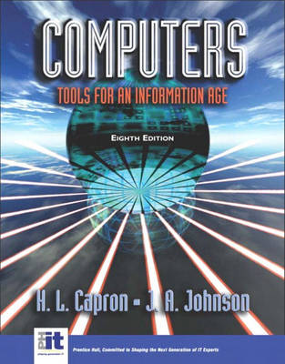 Computers: Tools for an Information Age: United States Edition