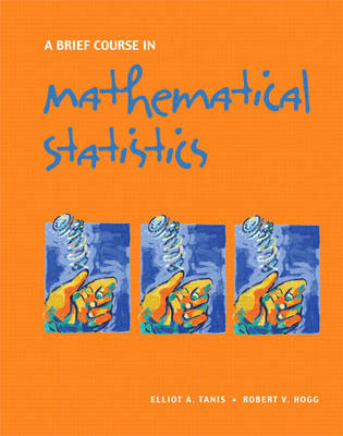 A Brief Course in Mathematical Statistics
