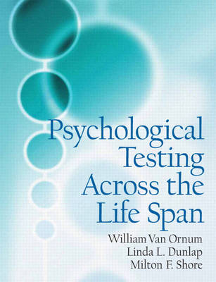 Psychological Testing Across the Lifespan