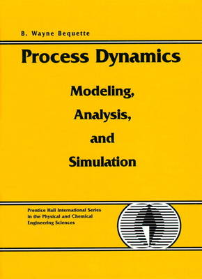 Process Dynamics: Modeling, Analysis and Simulation