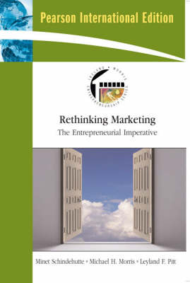 Rethinking Marketing: The Entrepreneurial Imperative: International Edition