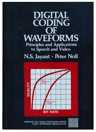 Digital Coding of Waveforms: Principles and Applications to Speech and Video
