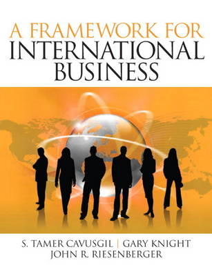 Framework of International Business, A