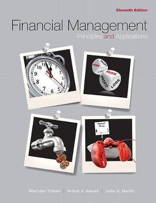 Financial Management: Principles and Applications Plus Myfinancelab Package