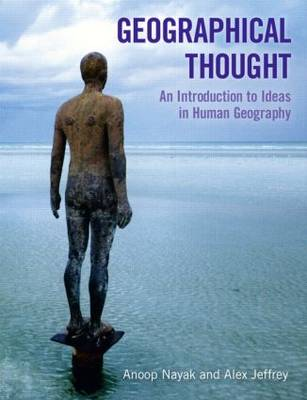 Geographical Thought: An Introduction to Ideas in Human Geography