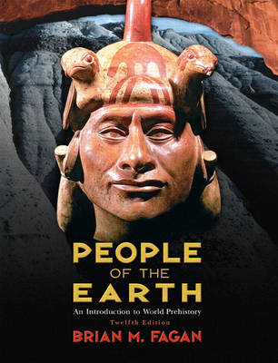 People Of The Earth: An Introduction To World Prehistory  12ed