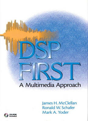 DSP First: A Multimedia Approach: United States Edition