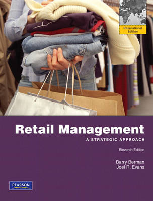 Retail Management: A Strategic Approach: International Edition