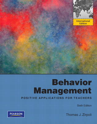 Behavior Management: Positive Applications for Teachers: International Edition