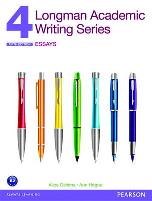 Longman Academic Writing Series 4: Essays