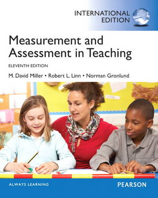 Measurement and Assessment in Teaching: International Edition