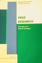 Field Research Strategies for a Natural Society