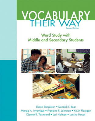 Vocabulary Their Way: Word Study with Middle and Secondary Students