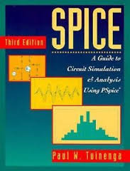 SPICE: A Guide to Circuit Simulation and Analysis Using PSpice