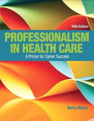 Professionalism in Health Care