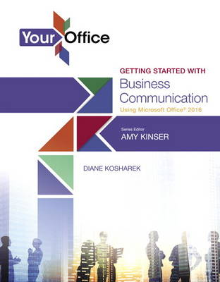 Your Office: Getting Started with Business Communication