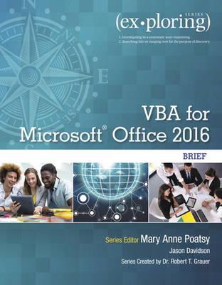 Exploring VBA for Microsoft Office 2016: Brief