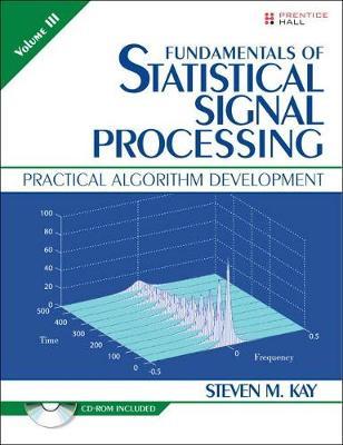 Fundamentals of Statistical Signal Processing, Volume III
