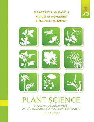 Plant Science: Growth, Development, and Utilization of Cultivated Plants