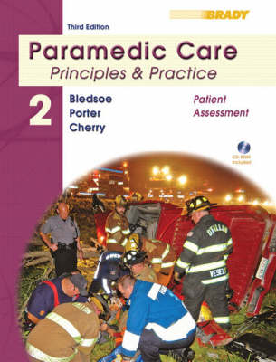 Paramedic Care: Principles & Practice Volume 2: Patient   Assessment