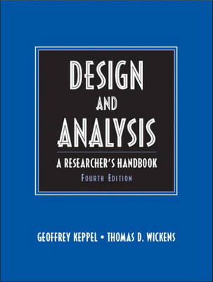 Design and Analysis: A Researcher's Handbook