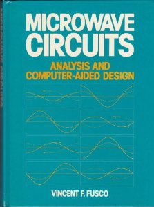 Microwave Circuits: Computer Aided Analysis and Design