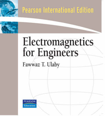 Electromagnetics for Engineers: International Edition