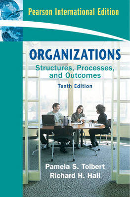Organizations: Structures, Processes and Outcomes: International Edition