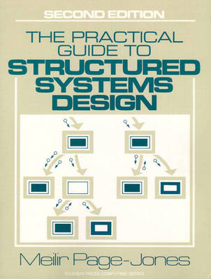 The Practical Guide to Structured Systems Design