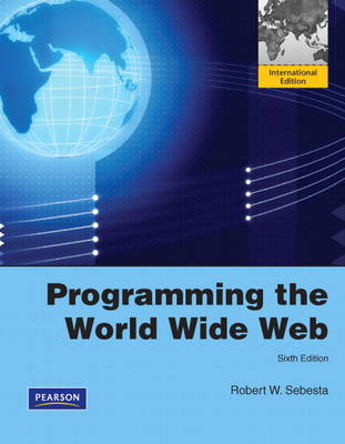 Programming the World Wide Web: International Version