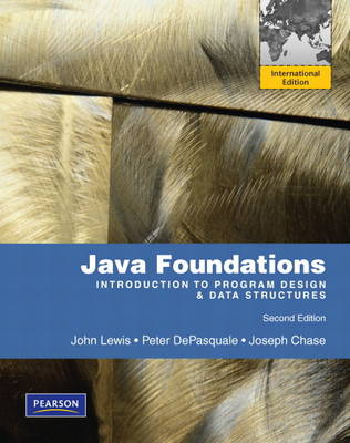 Java Foundations: Introduction to Program Design and Data Structures: International Version