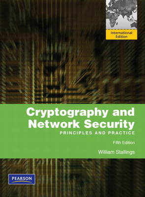 Cryptography and Network Security: Principles and Practice: International Edition