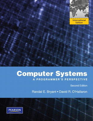Computer Systems: A Programmer's Perspective: International Version