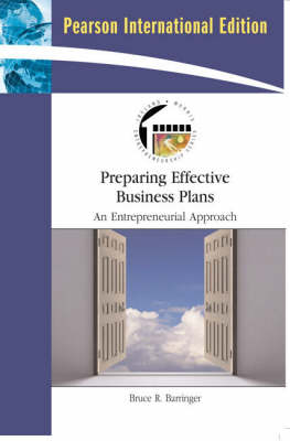 Preparing Effective Business Plans: An Entrepreneurial Approach: International Edition