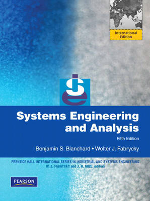 Systems Engineering and Analysis: International Edition