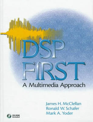 DSP First: A Multimedia Approach: International Edition