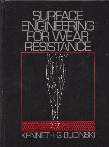 Surface Engineering for Wear Resistance