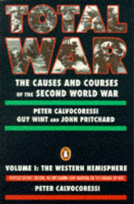 Total War: Causes and Courses of the Second World War: v. 1: The Western Hemisphere