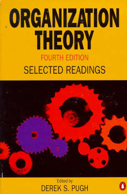 Organization Theory: Selected Readings
