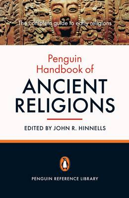 The Penguin Handbook of Ancient Religions