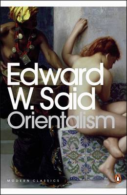 Orientalism: Western Conceptions of the Orient