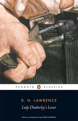 "Lady Chatterley's Lover: AND A Propos of ""Lady Chatterley's Lover"""