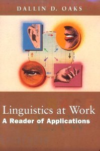 Linguistics at Work: A Reader of Applications