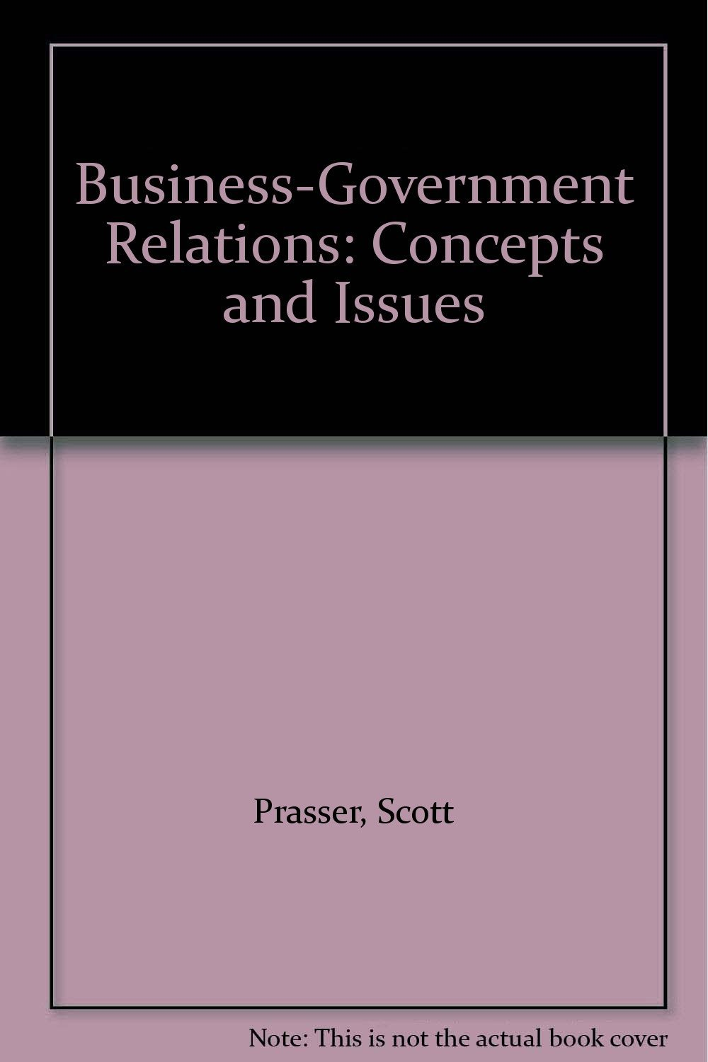 Business-Government Relations: Concepts and Issues