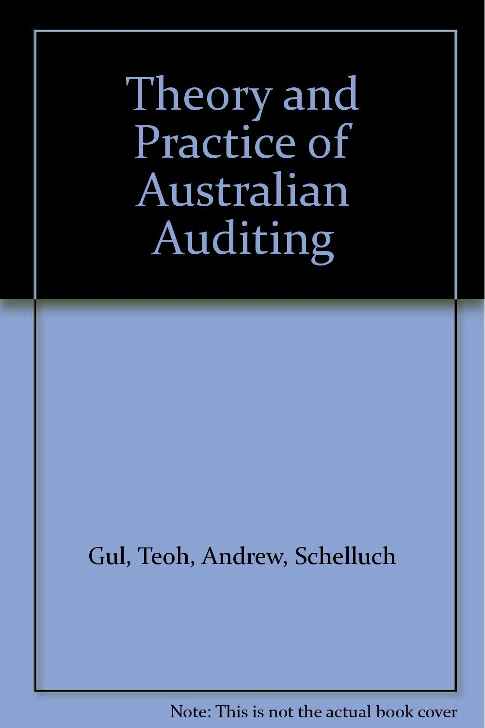 Theory and Practice of Modern Auditing