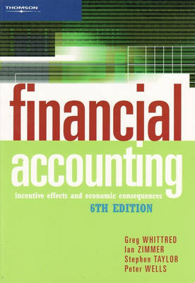 Financial Accounting: Incentive Effects and Economic Consequences