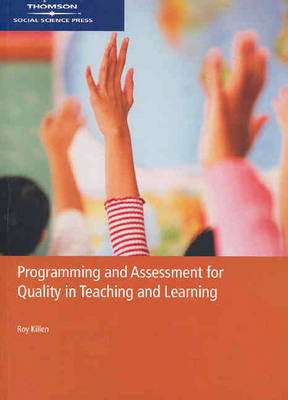 Programming and Assessment for Quality Teaching and Learning