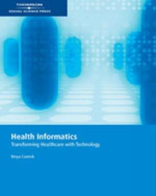 Health Informatics: Transforming Healthcare with Technology
